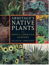Armitage's Native Plants for North American Gardens