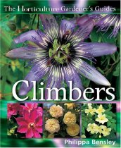 Climbers and Wall Plants (Horticulture Gardener's Guides)