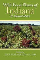 Wild Food Plants of Indiana and Adjacent States