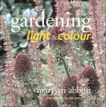 Gardening with Light & Colour