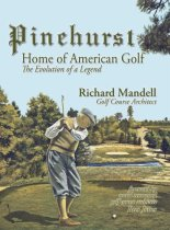 Pinehurst - Home of American Golf
